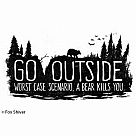 Go Outside: Worst Case Scenario Magnet