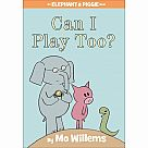 Elephant & Piggie: Can I Play Too?