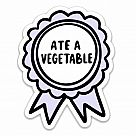 Ate a Vegetable Vinyl Sticker