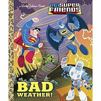Bad Weather! DC Super Friends