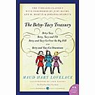 The Betsy-Tacy Treasury: The First Four Books