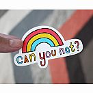 Can You Not? Vinyl Sticker