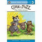 Cork and Fuzz: The Babysitters