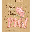 Good Little Bad Little Pig!