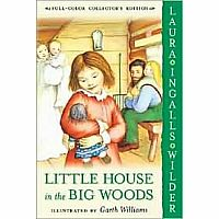 Little House #1: Little House in the Big Woods