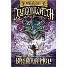 Fablehaven Dragonwatch 3: Master of the Phantom Isle