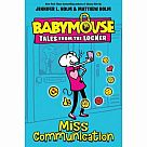 Babymouse Tales from the Locker 2: Miss Communication