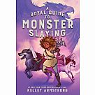 A Royal Guide to Monster Slaying Book 1
