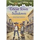Magic Treehouse #10: Ghost Town at Sundown