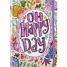 Oh Happy Day Small Journal