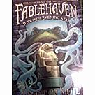Fablehaven 2: Rise of the Evening Star