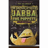 Origami Yoda #4: The Surprise Attack of Jabba the Puppett