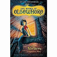 Books of Elsewhere #1: The Shadows