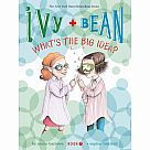 Ivy + Bean #7: What's the Big Idea?