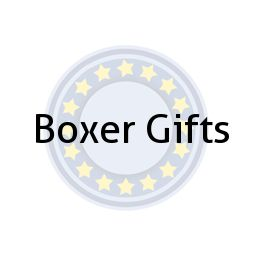 Boxer Gifts
